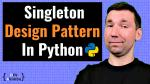 Thumbnail for 'Singleton Design Pattern Python for Web Developers' post